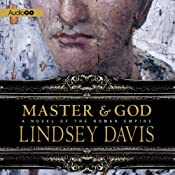 Master and God: A Novel of the Roman Empire | [Lindsey Davis]