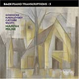 Bach Piano Transcriptions, Vol. 5: Russian Transcriptions