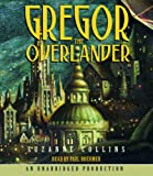 Gregor #1: Overlander (Lib)(CD) (Underland Chronicles) (0307283372) by Collins, Suzanne