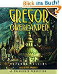 The Underland Chronicles Book One: Gr...