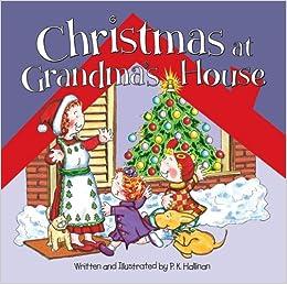 Christmas at Grandma's House: P. K. Hallinan: 9780824955359: Amazon.com: Books