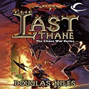 The Last Thane: Dragonlance: The Chaos War, Book 1 | Douglas Niles
