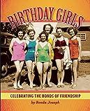 Birthday Girls: Celebrating the Bonds of Friendship