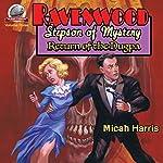 Return of the Dugpa: Ravenwood Stepson of Mystery, Volume 3 | Micah S. Harris