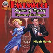 Return of the Dugpa: Ravenwood Stepson of Mystery, Volume 3 | Micah S. Harris