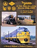 img - for Trackside in the Mid-Atlantic States 1946-1959 with V. Purn and J. Knauff book / textbook / text book
