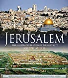 Jerusalem: The Illustrated History of the Holy City