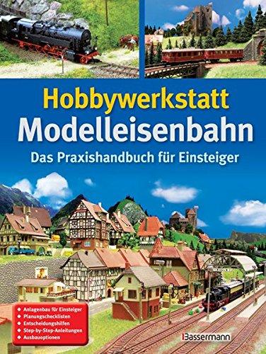 Hobbywerkstatt-Modelleisenbahn-Das-Praxisbuch-fr-Einsteiger