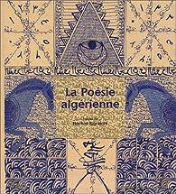 La Poésie algérienne par  Collectif