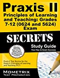 Praxis II Principles of Learning and Teaching: Grades 7-12 (0624) Exam Secrets Study Guide: Praxis II Test Review for the Praxis II: Principles of ... (PLT) (Mometrix Secrets Study Guides)
