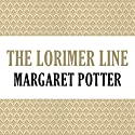 The Lorimer Line: Lorimer Family, Book 1 (       UNABRIDGED) by Anne Melville Narrated by Claire Carroll