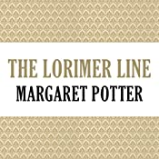 The Lorimer Line: Lorimer Family, Book 1 | Anne Melville