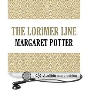 The Lorimer Line: Lorimer Family, Book 1 (Unabridged)