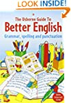 Usborne Guide to Better English: Gram...