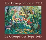 img - for The Group of Seven / Le Groupe des Sept 2015: Bilingual (English/French) book / textbook / text book