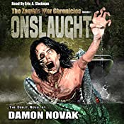 Onslaught: The Zombie War Chronicles, Volume 1 | [Damon Novak]