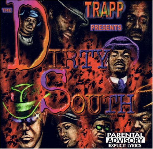 Trapp Presents Dirty South by Various Artists