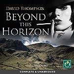 Beyond This Horizon | David Thompson