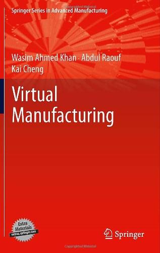 Virtual Manufacturing (Springer Series In Advanced Manufacturing)