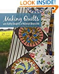 Making Quilts with Kathy Doughty of M...
