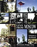 img - for Russian Stage One--Live from Moscow! Volume 2 Textbook (Russian in stages) book / textbook / text book
