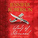 Lady of Sherwood: Robin Hood & Marian, Book 2 (       UNABRIDGED) by Jennifer Roberson Narrated by Roger Davis