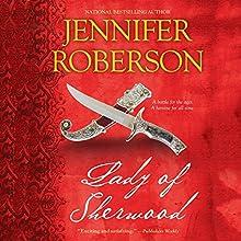 Lady of Sherwood: Robin Hood & Marian, Book 2 (       UNABRIDGED) by Jennifer Roberson Narrated by Roger Davis