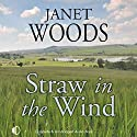 Straw in the Wind Audiobook by Janet Woods Narrated by Patience Tomlinson