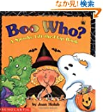 Boo Who?: A Spooky Lift-The-Flap Book