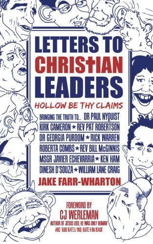 Letters To Christian Leaders: Hollow Be Thy Claims