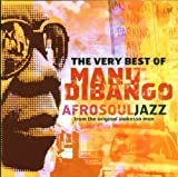 The Very Best of Manu Dibango: AfroSoulJazz