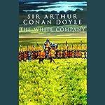 The White Company | Sir Arthur Conan Doyle