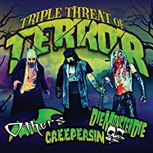 Creepersin / DieMonsterDie / Others - Triple Threat of Terror (2011)