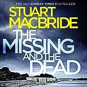 The Missing and the Dead (Logan McRae, Book 9) | Stuart MacBride