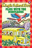 img - for The Magic School Bus Flies With The Dinosaurs (Turtleback School & Library Binding Edition) book / textbook / text book