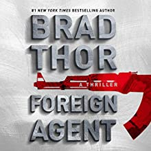 Foreign Agent: Scot Harvath, Book 15 Audiobook by Brad Thor Narrated by To Be Announced
