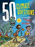 img - for 50 Climate Questions: A Blizzard of Blistering Facts (50 Questions) book / textbook / text book