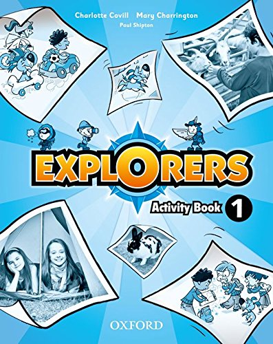 Explorers 1: Activity Book