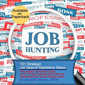 101 Strategic, Job Search Marketing Steps Audiobook