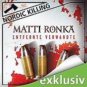 Entfernte Verwandte (Nordic Killing) | Matti Rönkä
