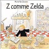 echange, troc Michel Van Zeveren - Z comme Zelda