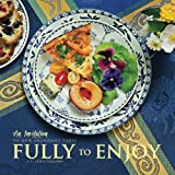 img - for Fully to Enjoy: An Invitation to Our Abundant Table book / textbook / text book