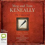 The Unmourned: The Monsarrat Series, 2 | Tom Keneally, Meg Keneally
