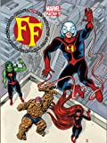 FF - Volume 1: Fantastic Faux (Marvel Now) (Fantastic Four)
