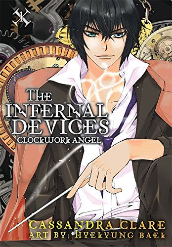 The Infernal Devices 1. Clockwork Angel (Infernal Devices: Manga)