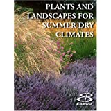 Plants and Landscapes for Summer-Dry Climates of the San Francisco Bay Region ~ Nora Harlow