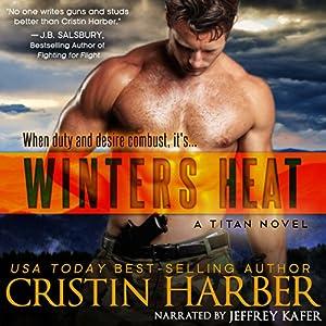 Winters Heat: Titan, Book 1 | [Cristin Harber]