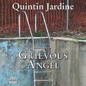 Grievous Angel: A Bob Skinner Mystery, Book 21 | [Quintin Jardine]