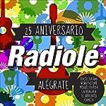 Radiol� 25 Aniversario