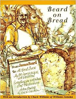 Beard On Bread: James Beard: 8601400300879: Amazon.com: Books